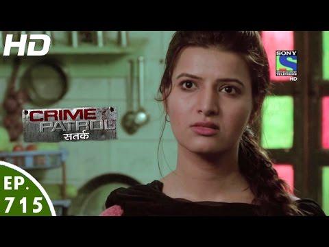 Crime Patrol - क्राइम पेट्रोल सतर्क - Angare-2 - Episode 715 - 25th September, 2016