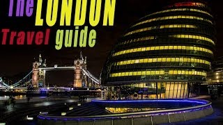 The Ultimate London Travel Guide For 2014