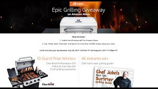 Epic Grilling Giveaway on Amazon Alexa! by Food Wishes