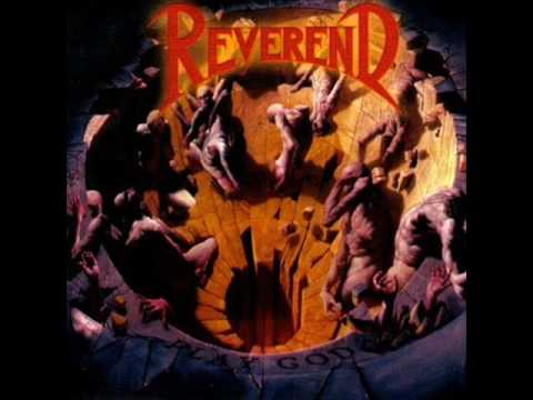 reverend - Reverend Fortunate Son 1991 David Wayne - Vocals Brian Korban - Guitar Tommy Verdonck - Guitar Angelo Espino - Bass Jason Ian - Drums.