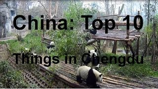 Chengdu China  city images : China: Top 10 Things to See in Chengdu!