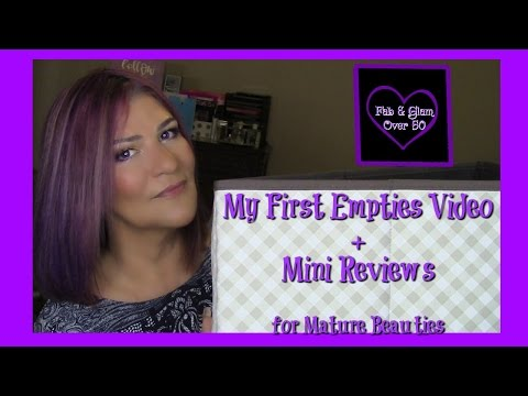 MY FIRST EMPTIES VIDEO AND MINI REVIEWS! ~ FOR MATURE BEAUTIES ~ #EMPTIES