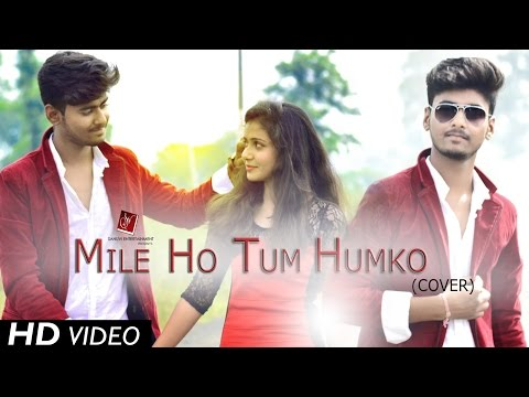 Download Mile Ho Tum Humko (Cover) - Fever | Ft. Aman & Anuja | Aman Soni HD Video