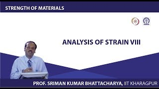 Lecture - 14 Analysis Of Strain - VIII