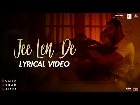 Jee Len De | Lyrical Video | Mohit Chauhan | RAW | John Abraham | Mouni Roy | Jackie Shroff