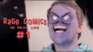 Rage Comics - In Real Life