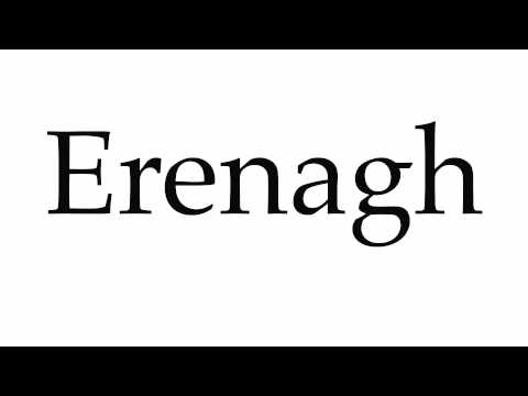 How to Pronounce Erenagh