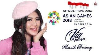 Meraih Bintang - Via Vallen | Official Theme Song Asian Games 2018