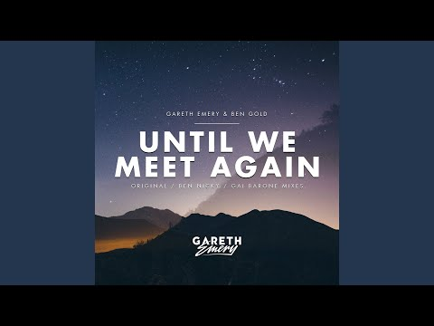 Until We Meet Again (Ben Nicky Extended Remix) (видео)