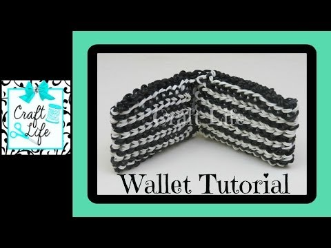 Craft Life Wallet Tutorial on One Rainbow Loom