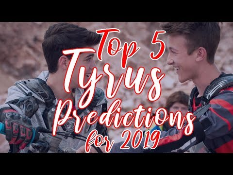 Top 5 Tyrus Predictions for 2019