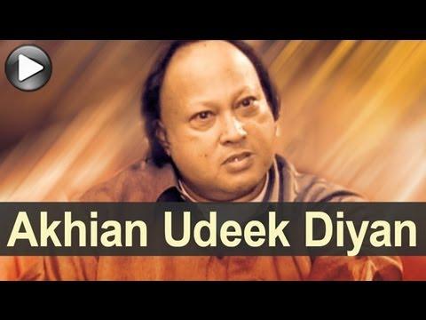 Nusrat Songs - Akhiyaan Udeek Diyan - Swan Song - Nusrat Fateh Ali Khan