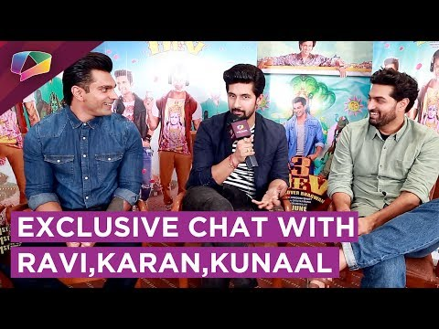 Chat with Karan Singh Grover, Ravi Dubey & Kunaal