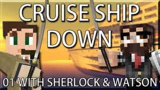 Cruise Ship Down W/ Sherlock Holmes and Watson 01: Don't Forget Your KATANA! Minecraft Adventure Map