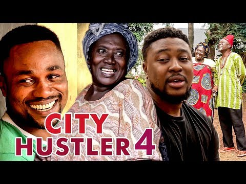 City Hustler 4 - 2017 Latest Nigerian Nollywood Movies