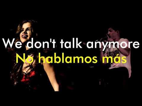 We Don't Talk Anymore - Charlie Puth feat. Selena Gomez (Lyrics English/Spanish) (видео)