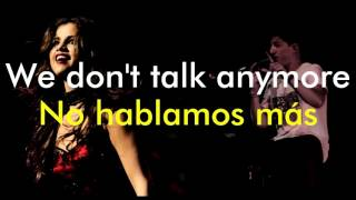 Video We Don't Talk Anymore - Charlie Puth feat. Selena Gomez (Lyrics English/Spanish) MP3, 3GP, MP4, WEBM, AVI, FLV April 2019