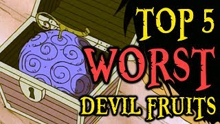 Download Video Top 5 WORST Devil Fruits MP3 3GP MP4