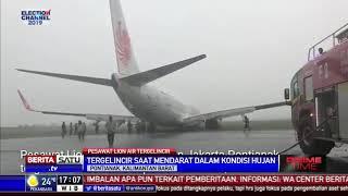 Video Lion Air Tergelincir Saat Mendarat di Bandara Supadio Pontianak MP3, 3GP, MP4, WEBM, AVI, FLV Maret 2019