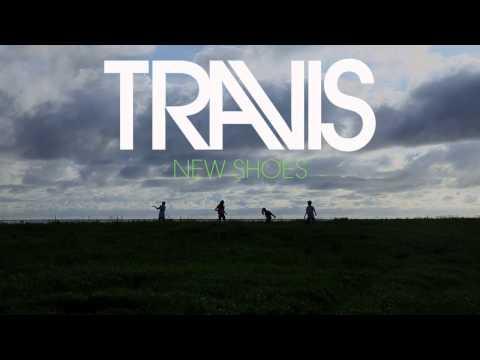 Tekst piosenki Travis - New Shoes po polsku