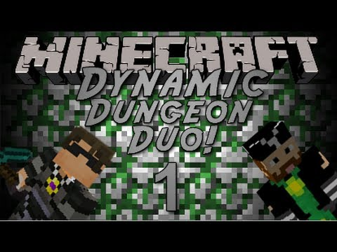 Minecraft: The Dynamic Dungeon Duo Episode 1 w/ Cavemanfilms!