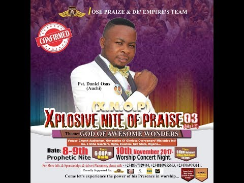 Xplosive Nite Of Praise With Pastor Dan Osas