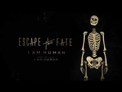 Escape The Fate - I Am Human (Lyric Video)