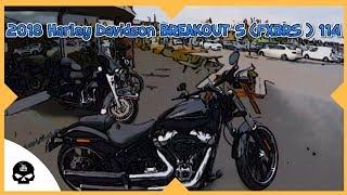 7. 2018 Harley Davidson Breakout S (FXBRS) 114 testride