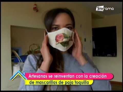 Artesanas se reinventan con la creación de mascarillas de paja toquilla