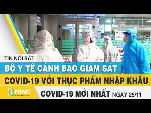 Tin tức Covid-19 mới nhất hôm nay 25/11 | Dich Virus Corona Việt Nam hôm nay | FBNC