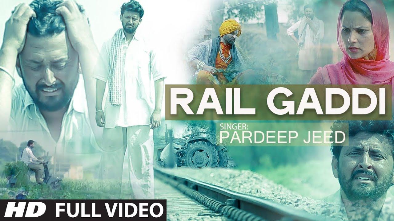Rail Gaddi (Full Video Song) Pardeep Jeed | New Punjabi Song #Música