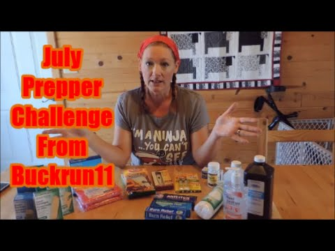 July Prepper Challenge From Buckrun11