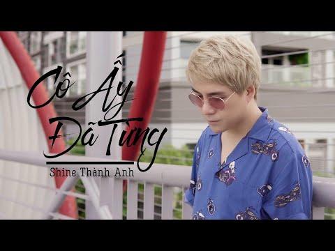 Cô Ấy Đã Từng - Shine Thành Anh | Official Lyric Video - Thời lượng: 3:54.