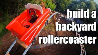 How to Build a Backyard Rollercoaster (for less than $500) by Night Hawk In Light