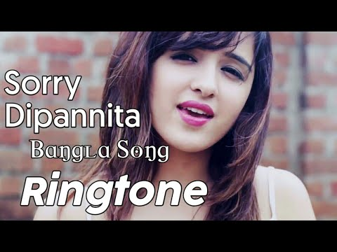 Sorry Dipannita New Bangla Song Ringtone | RH Ringtone | Bangladesi Natok Song Ringtone 2019