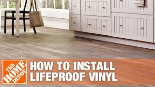 How to Install LifeProof Vinyl Flooring | The Home Depot
