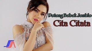 Cita Citata - Potong Bebek Jomblo (Official Music Video)