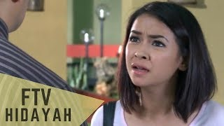 Video FTV Hidayah - Doa Anak Yang Terbuang MP3, 3GP, MP4, WEBM, AVI, FLV Juli 2018