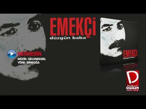 Emekçi - Nerdesin (Official Video)