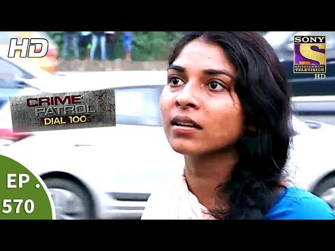 Crime Patrol Dial 100 - क्राइम पेट्रोल - Bandra-Kalina Murders Part 1 - Ep 570 - 9th August, 2017