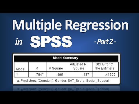 Multiple Regression in SPSS - R Square; P-Value; ANOVA F; Beta (Part 2 of 3)