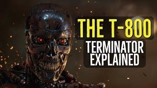 Video The T-800 (TERMINATOR Explained) MP3, 3GP, MP4, WEBM, AVI, FLV Februari 2019