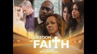 """A Question of Faith"" movie official trailer"