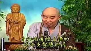 Kinh Vô Luợng Thọ (1998) tập 107&108 - Pháp sư Tịnh Không