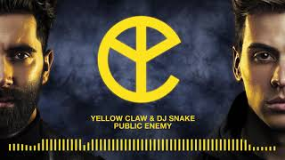 Video Yellow Claw & DJ Snake - Public Enemy MP3, 3GP, MP4, WEBM, AVI, FLV Juni 2018