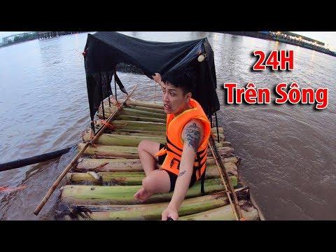 NTN - 4K Thử Thách 24H Thả Bè Trôi Sông ( 24H On the river for survival ) - Thời lượng: 33 phút.