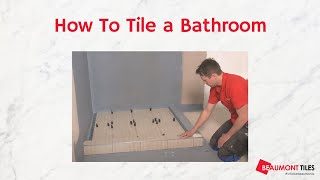How to Tile a Bathroom: DIY Tiling Made Easy