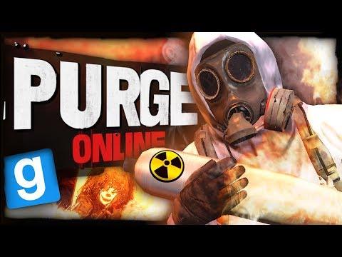 Garrys Mod - Purge Online  AN UNSTOPPABLE FORCE!!! (Garry's Mod)