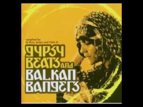Gypsy Beats & Balkan Bangers Vol. 1 [Full Album]