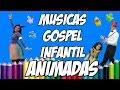 MÚSICAS GOSPEL INFANTIL (Melhores Canções Evangélicas para Crianças) BAIXAR LOUVORES (2016)